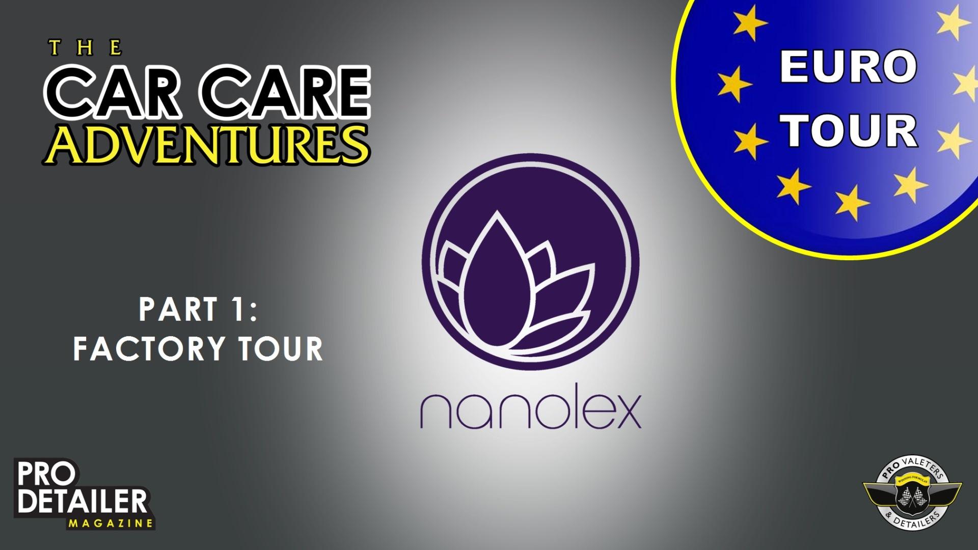 Nanolex Part 1 - Euro Tour - Part 4
