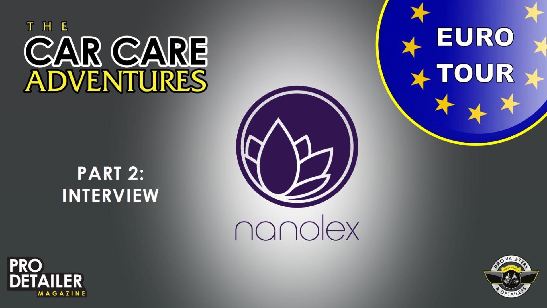 Nanolex Part 2 - Euro Tour - Part 5